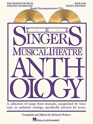 Singer's Musical Theatre Anthology - Teen's Edition By Hal Leonard Publishing Corporation (COR)/ Walters, Richard (EDT)